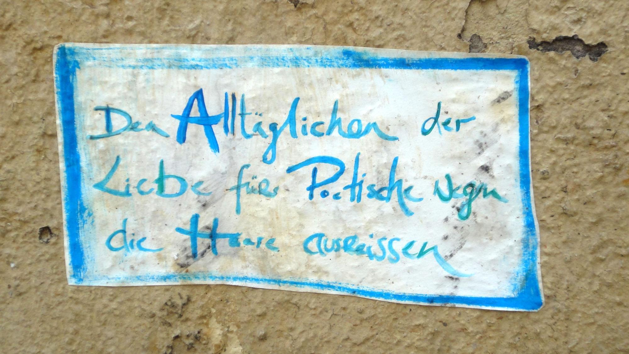 Alltag und Poetik, gesehen an der Sebnitzer Straße