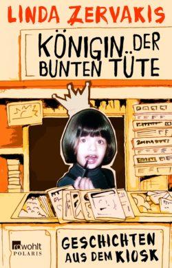 Königin der Bunten Tüte - erschienen im Rohwolt-Verlag