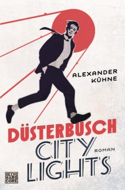 Duesterbusch City Lights von Alexander Kuehne © Random House