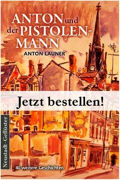Anton und der Pistolenmann