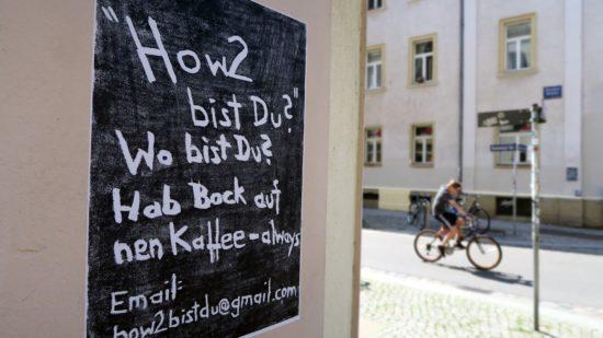 """How bist Du?"" an der Sebnitzer Straße"