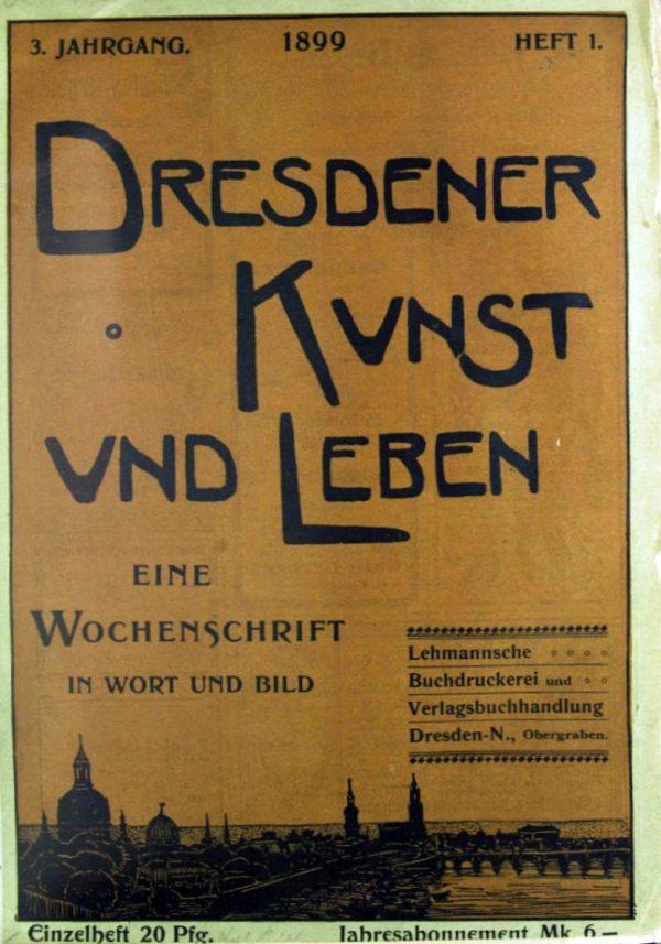 """Wochenzeitschrift von 1899 """"Dresdener Kunst und Leben"""""""