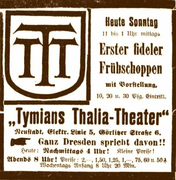 Anzeige des Tymian Thalia-Theater in den Dresdner Nachrichten vom in den Dresdner Neuesten Nachrichten vom 2. Oktober 1910