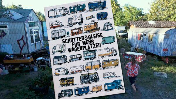 Der einzige Wagenplatz Dresdens wirbt für mehr Plätze. Foto: Schotter und Gleise