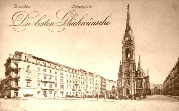 1913 gab es eine Konferenz zur Sächsischen Mundart in der Martin-Luther-Kirche - Postkarte um 1900