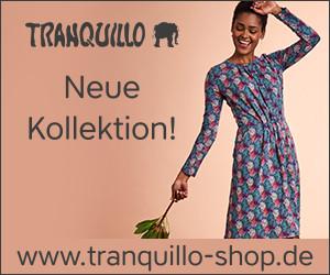 Tranquillo - neue Kollektion